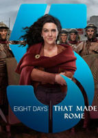 Eight Days that made Rome (2017)